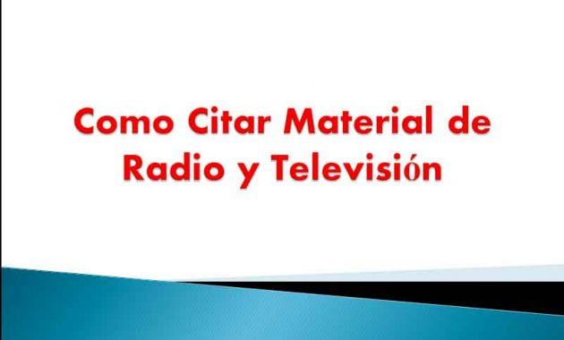 Como Citar Material de Radio y Televisión