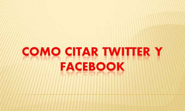 Como Citar Twitter y Facebook