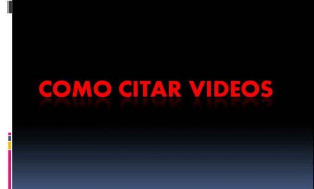 Como Citar Videos